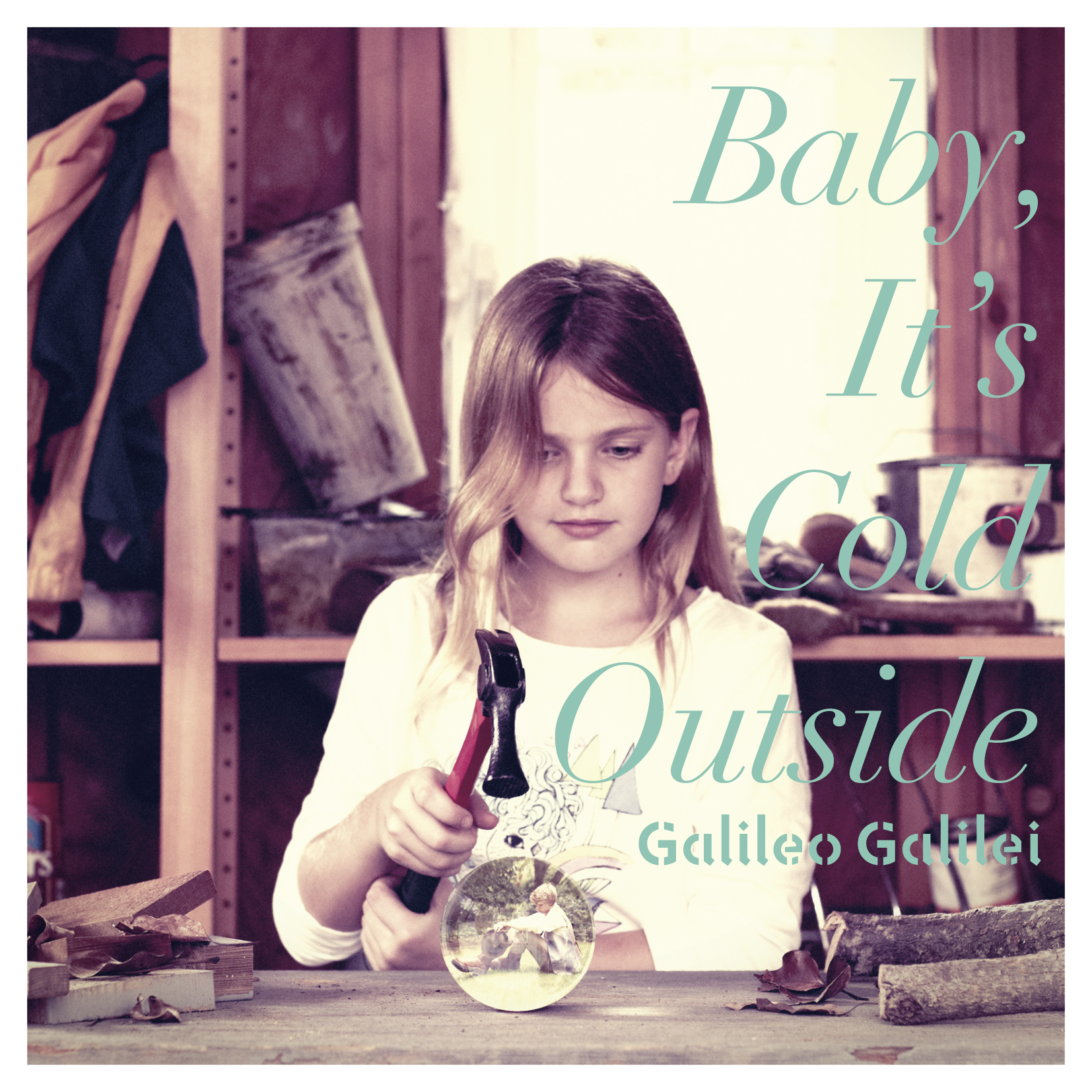Galileo Galilei 「Baby, It's Cold Outside」
