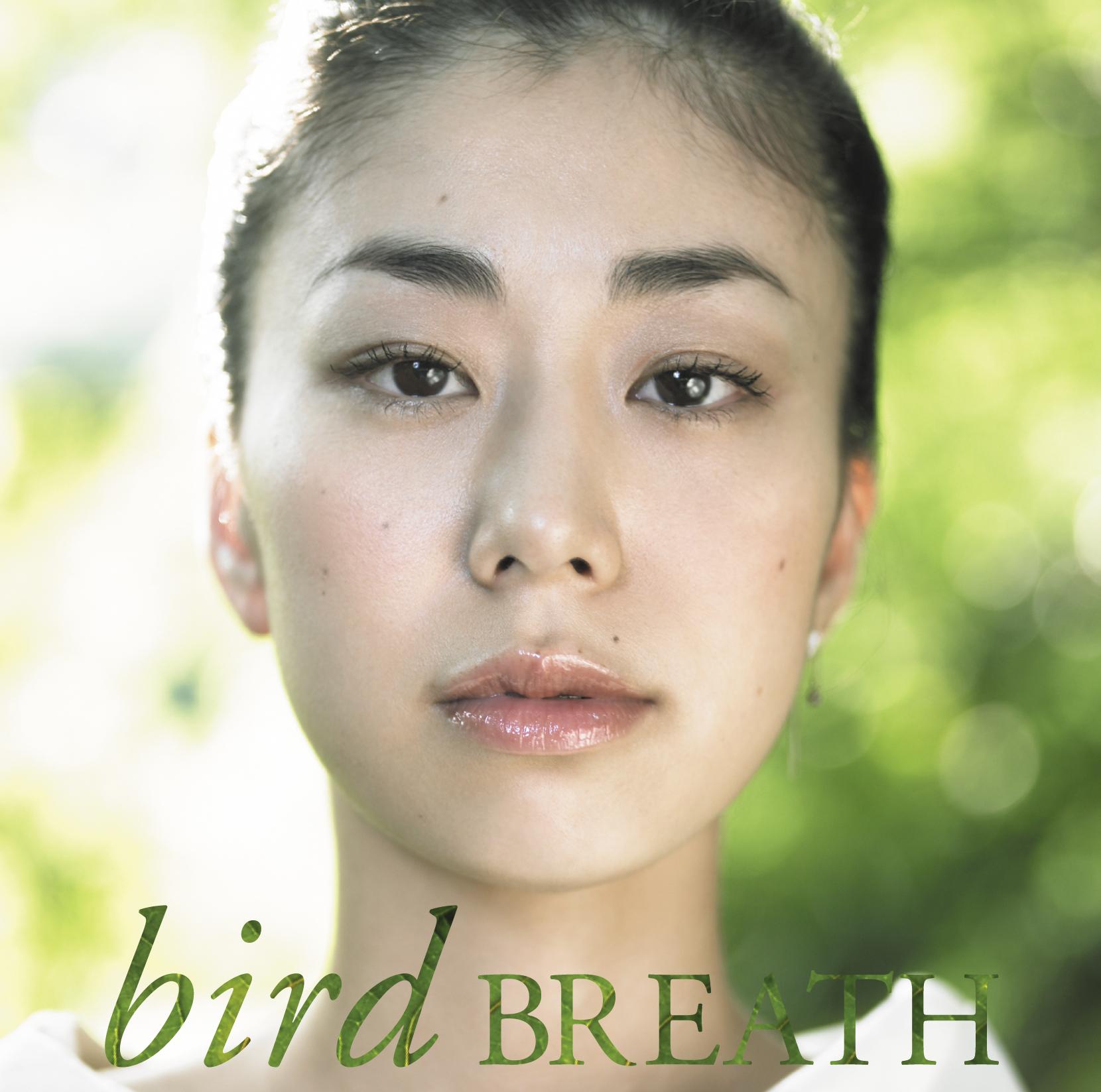 bird 「BREATH」