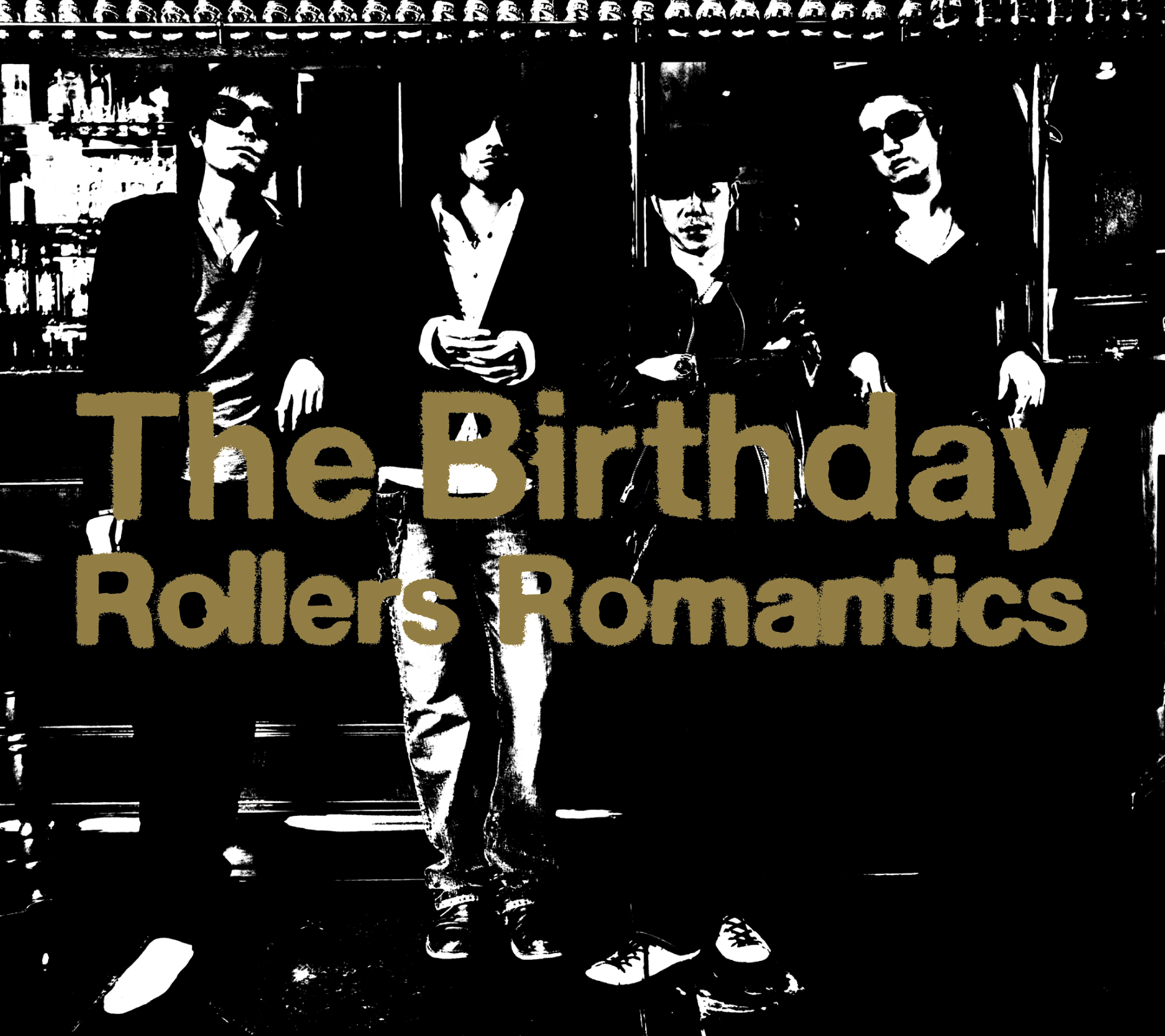The Birthday 「Rollers Romantics」