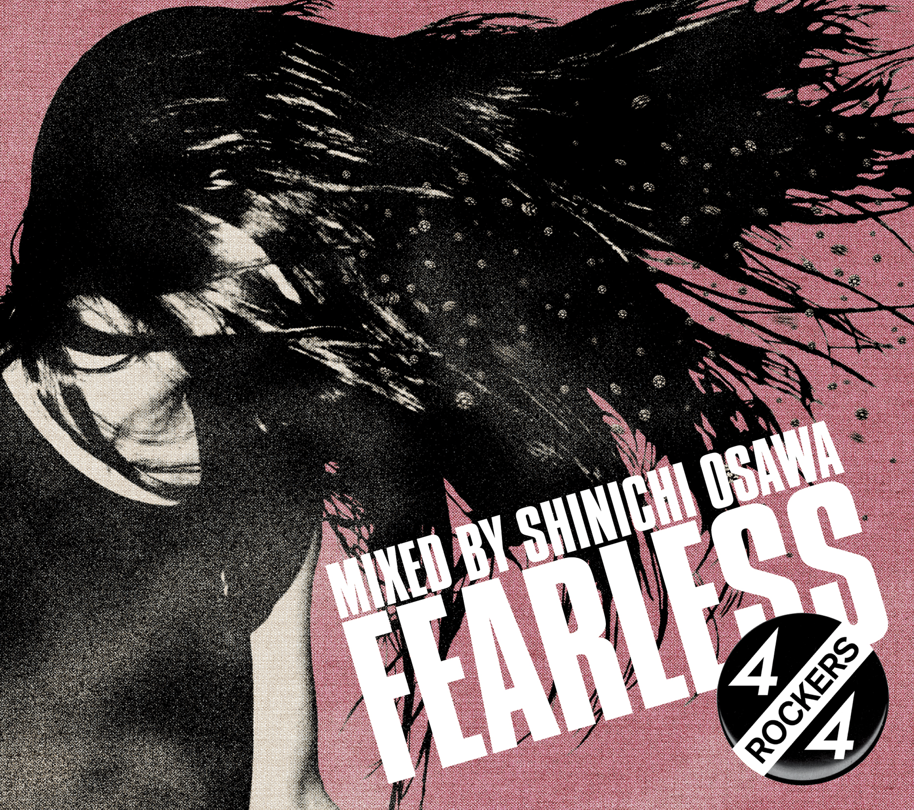 V.A.「FEARLESS 4/4 ROCKERS Mixed by Shinichi Osawa」