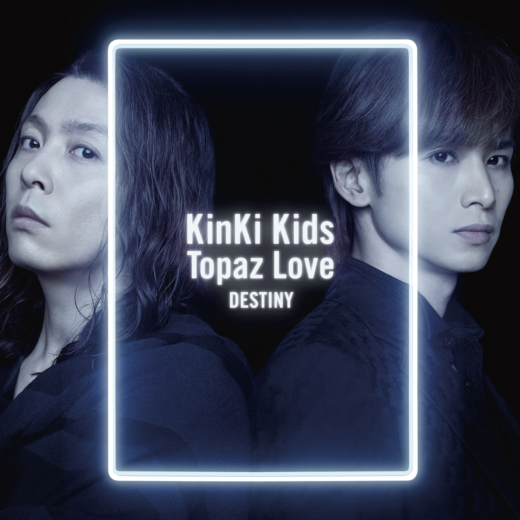 KinKi Kids 「Topaz Love / DESTINY」