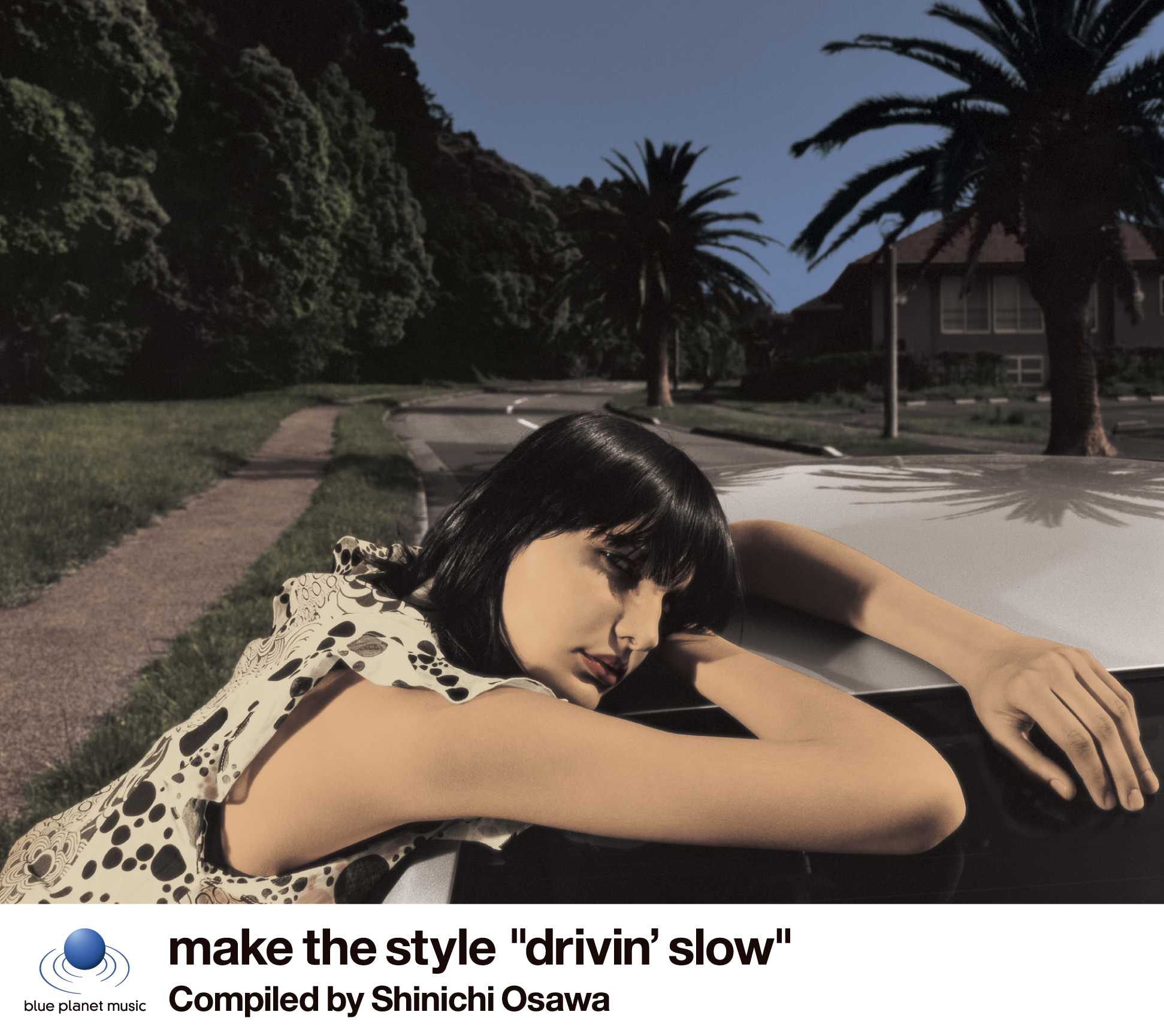 "V.A.<br>「Make The Style ""Drivin' Slow"" Compiled by Shinichi Osawa」"