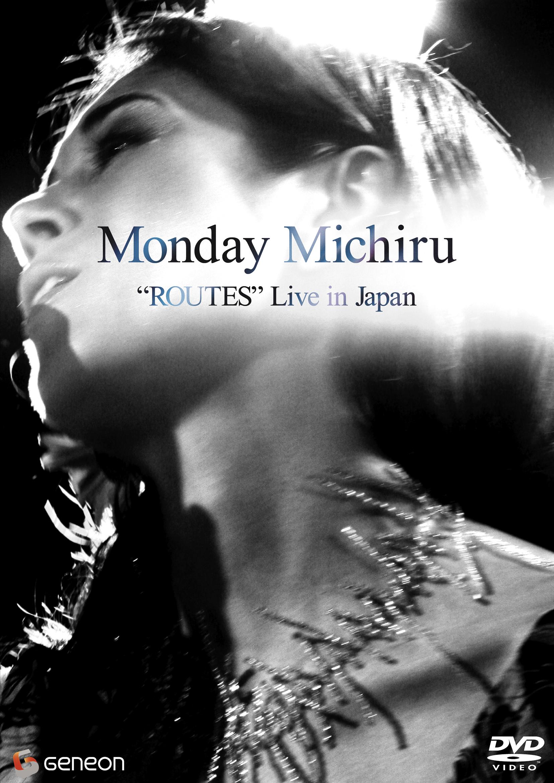"Monday Michiru 「""ROUTES"" Live in Japan」"