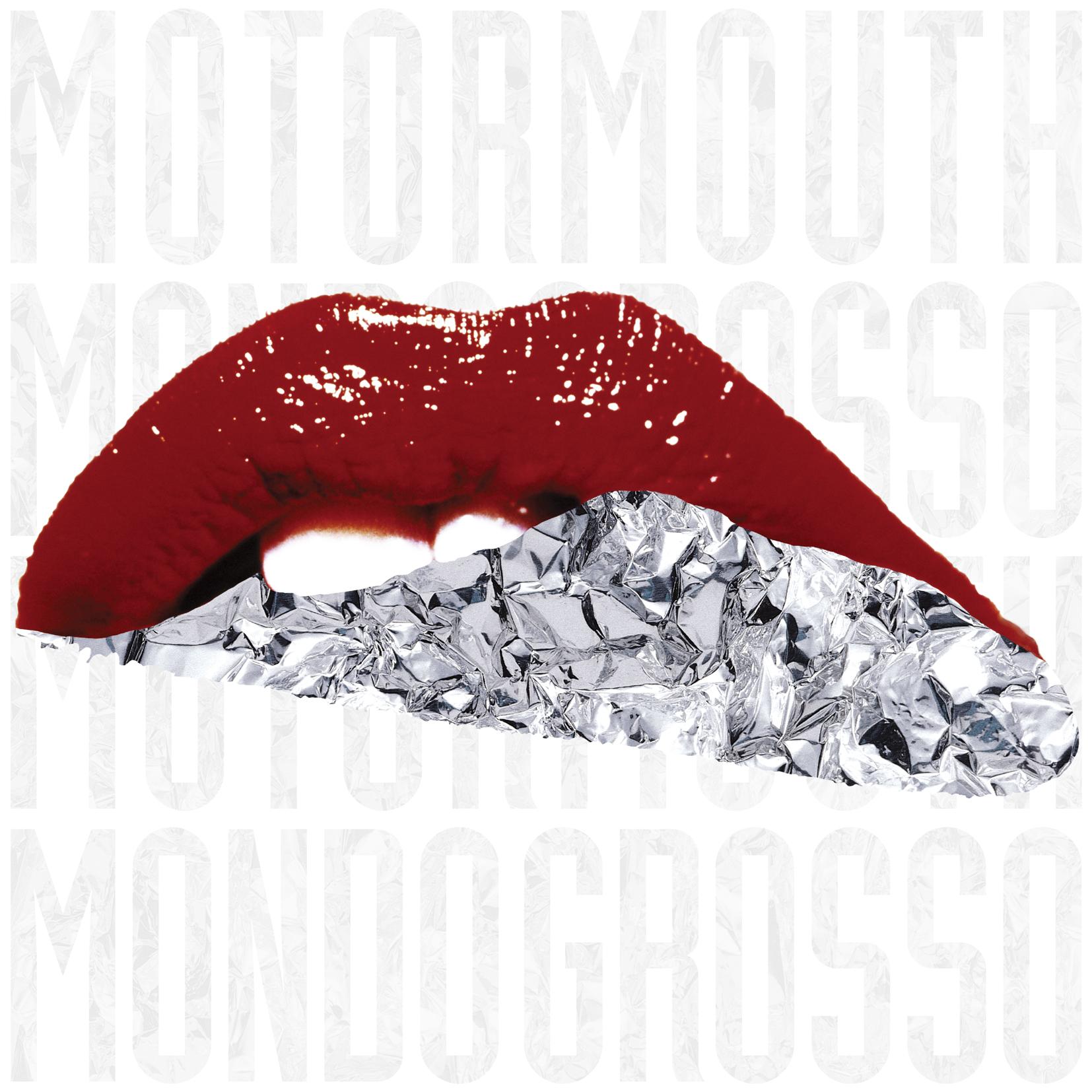 MONDO GROSSO「MOTOR MOUTH」