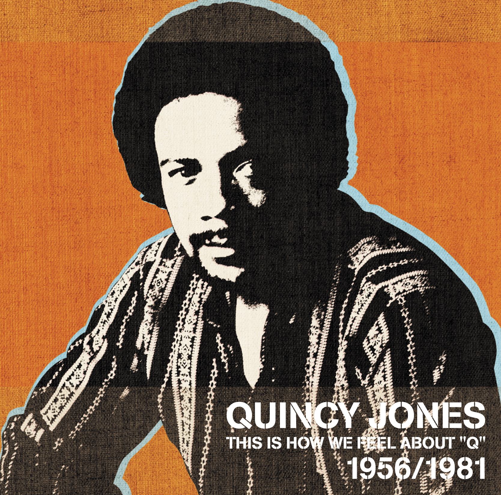 "QUINCY JONES「THIS IS HOW WE FEEL ABOUT ""Q""」"