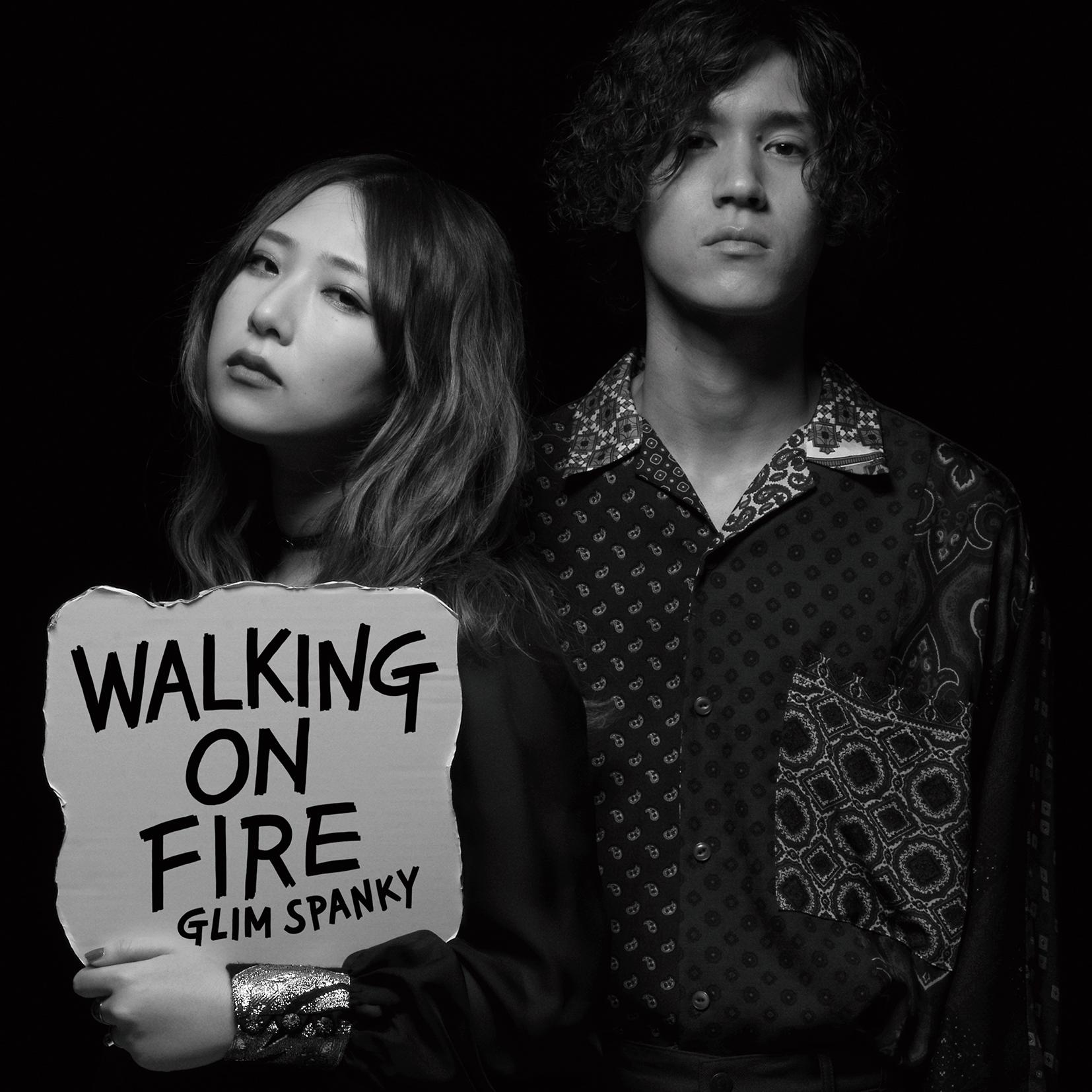 GLIM SPANKY「Walking On Fire」