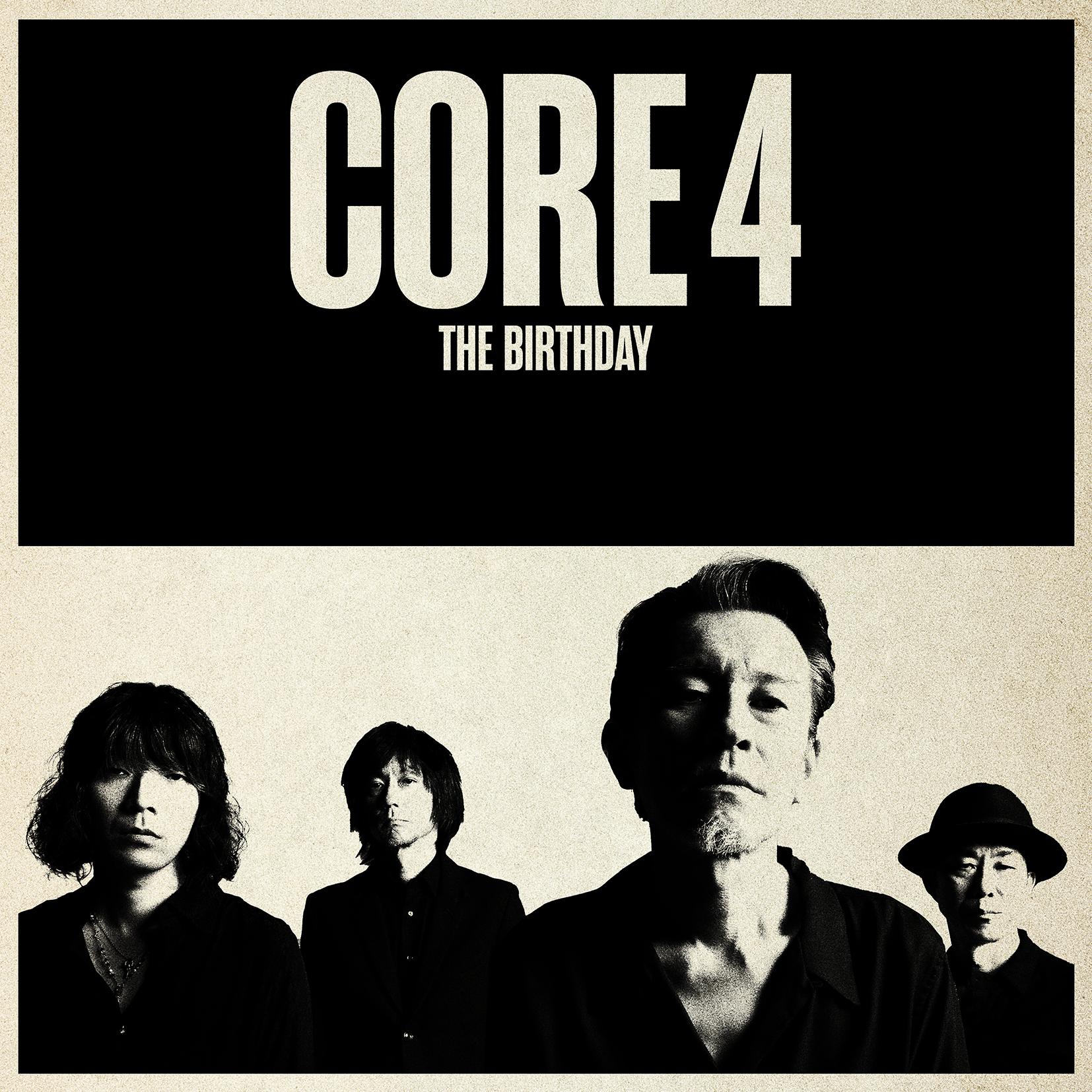 The Birthday 「CORE 4」
